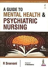 A Guide To Mental Health & Psychiatric Nursing