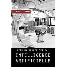 Intelligence artificielle : vers un humain optimal
