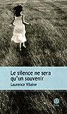 """Afficher """"Le silence ne sera qu'un souvenir"""""""