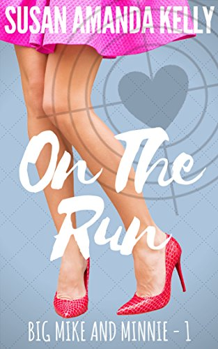 On the Run (Big Mike and Minnie Book 1) (English Edition) - Kelly Stil Tote