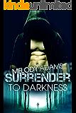Surrender to Darkness (Dark Surrender Teil 1)