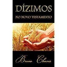 Dízimos no Novo Testamento (Portuguese Edition)
