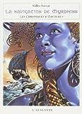 Chroniques d'Arcturus 2 - La Navigation de Myrdhinn