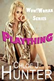 Plaything: Wow!Woman Series (English Edition)