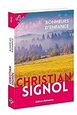 Bonheurs d'enfance de Christian Signol
