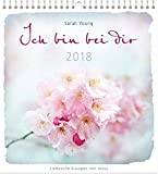 Ich bin bei dir 2018 - Wandkalender * - Sarah Young