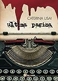 Scarica Libro Ultima pagina (PDF,EPUB,MOBI) Online Italiano Gratis