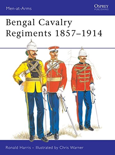 Bengal Cavalry Regiments 1857-1914 (Men-at-Arms, Band 91)