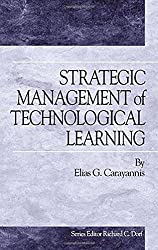 Strategic Management of Technological Learning (Technology Management) by Elias Carayannis (2000-11-27)