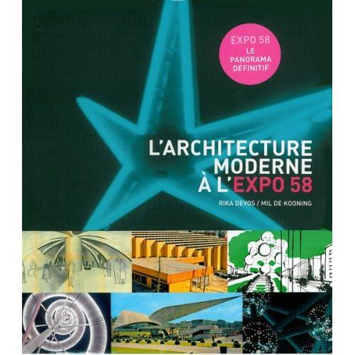 L'architecture moderne à l'Expo 58 : 'Pour un monde plus humain'