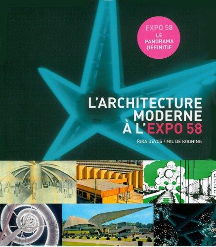 L'architecture moderne à l'Expo 58 :