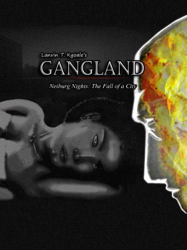 Lanvin T. Kgoale's Gangland (Neiburg Nights: The Fall Of A City Book 1) (English Edition)