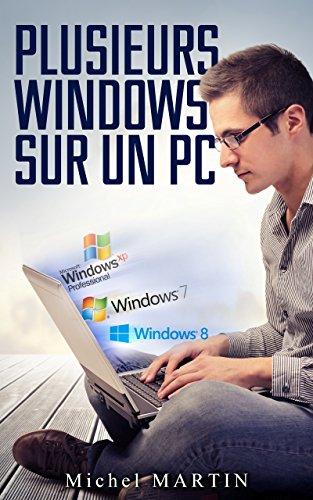Plusieurs Windows  sur un PC