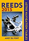 Reeds Astro Navigation Tables 2015