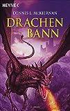 Mithgar 12. Drachenbann (Die Drachen-Saga, Band 1) - Dennis L. McKiernan