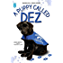 A Puppy Called Dez - Based on a True Story