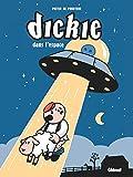 Dickie : Dans l'espace