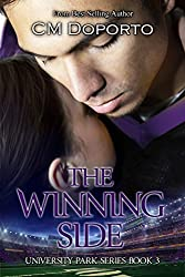 The Winning Side: Book 3 (New Adult College Sports Romance) (University Park Series) (English Edition)