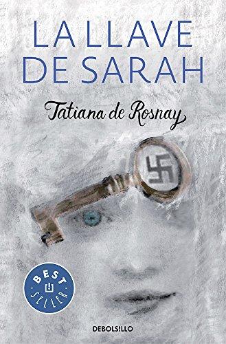 La Llave de Sarah / Sarah?s Key por Tatiana De Rosnay