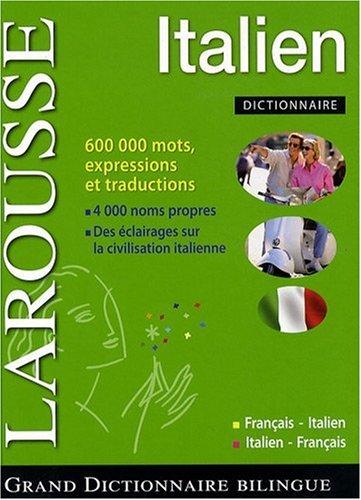 Grand dictionnaire français-italien et italien-français