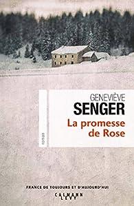 La promesse de Rose par Geneviève Senger