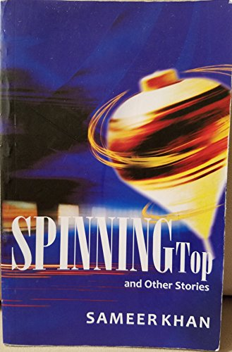 Spinning Top and Other Stories (English Edition) eBook: Sameer ...