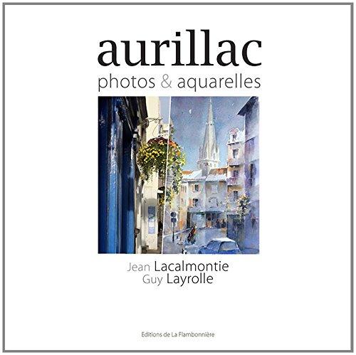 AURILLAC PHOTOS ET AQUARELLES