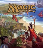 The Art of Magic: The Gathering: Ixalan