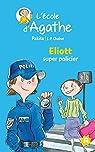 L'Ecole d'Agathe, 2016/46 : Eliott super policier par Chabot