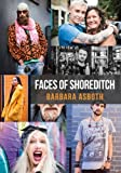 Faces of Shoreditch