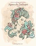 Telecharger Livres Livre de coloriage pour adultes Signes du Zodiaque 1 2 (PDF,EPUB,MOBI) gratuits en Francaise