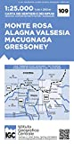 Carta n. 109 Monte Rosa, Alagna Valsesia, Macugnaga, Gressoney 1:25.000. Carta dei sentieri e dei rifugi