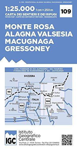 109 Val di Gressoney, Val Grande (Monte Rosa, Alagna, V. Macugnaga) por VV.AA.