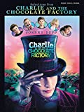 Selections from Charlie and the Chocolate Factory: Piano/Vocal/Chords by Elfman, Danny (2005) Sheet music
