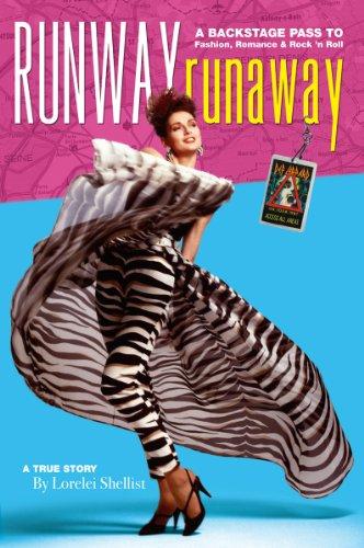 runway-runaway-a-backstage-pass-to-fashion-romance-rock-n-roll-english-edition