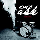 Don't Ask (Limited Edition)