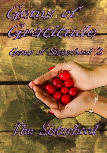 Gems of Gratitude: Volume 2 (Gems of Sisterhood)
