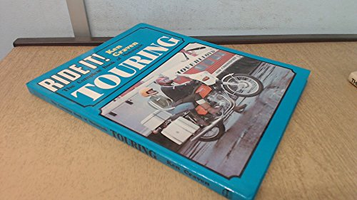 Complete Book of Motor-cycle Touring (Ride it S.) por Ken Craven