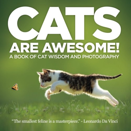 cats-are-awesome-a-book-of-cat-wisdom-and-photography