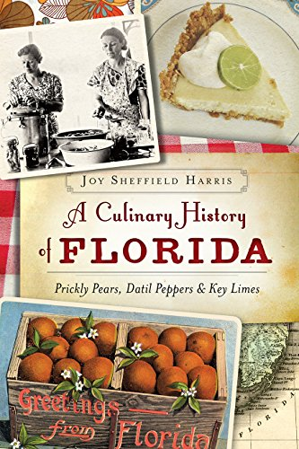 a-culinary-history-of-florida-prickly-pears-datil-peppers-key-limes-american-palate