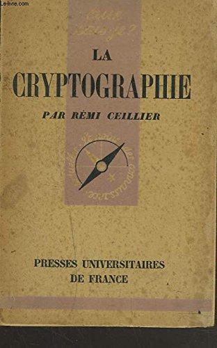 La cryptographie - n° 116 de cette collection
