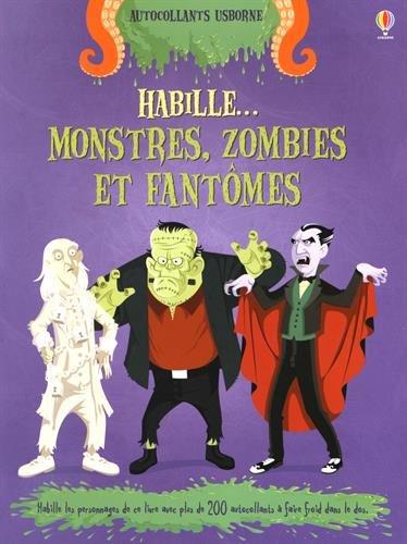 Habille... Monstres, zombies et fantômes