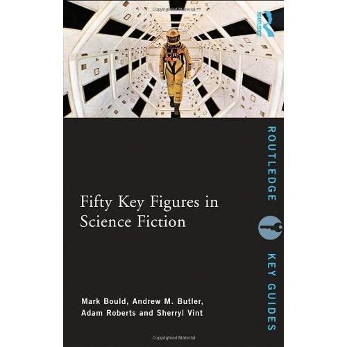 Fifty Key Figures in Science Fiction (Routledge Key Guides) (2009-07-29)
