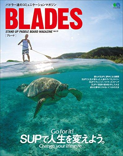 BLADES vol.13[雑誌] (Japanese Edition)