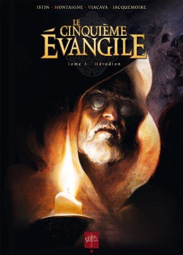 Le Cinquieme Evangile T03: Herodion