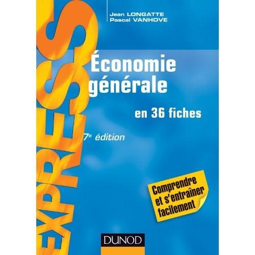 Économie générale - 7e édition - en 36 fiches