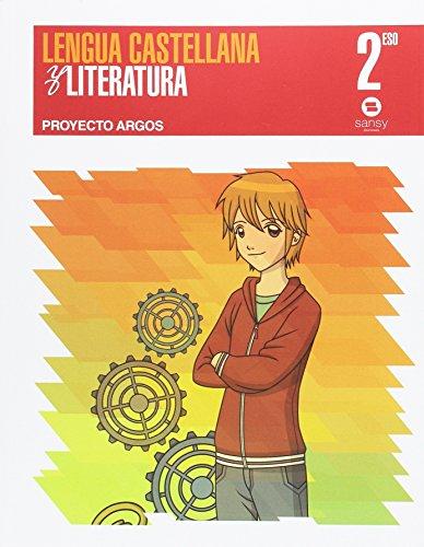 LENGUA CASTELLANA AND LITERATURA PROIECTO ARGOS 2º ESO - 9788415721314