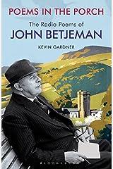 Poems in the Porch: The Radio Poems of John Betjeman Paperback