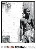 Afrika im Herzen. Erinnerungen, Reflexionen, Fotografien