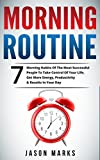 DISCOVER 7 MORNING HABITS OF THE MOST SUCCESSFUL PEOPLE TO TAKE CONTROL OF YOUR LIFE, GET MORE ENERGY, PRODUCTIVITY & RESULTS IN YOUR DAY!How you wake up each morning sets the frame for the rest of your day and how it is going to eventuate. Ultim...